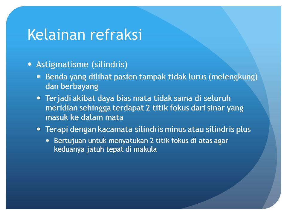 Kelainan refraksi Astigmatisme (silindris)