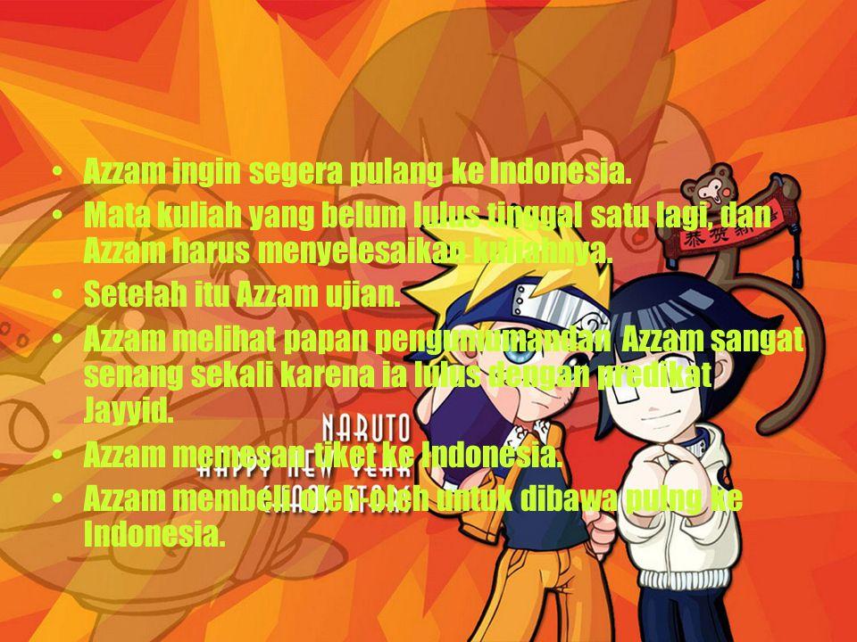 Azzam ingin segera pulang ke Indonesia.