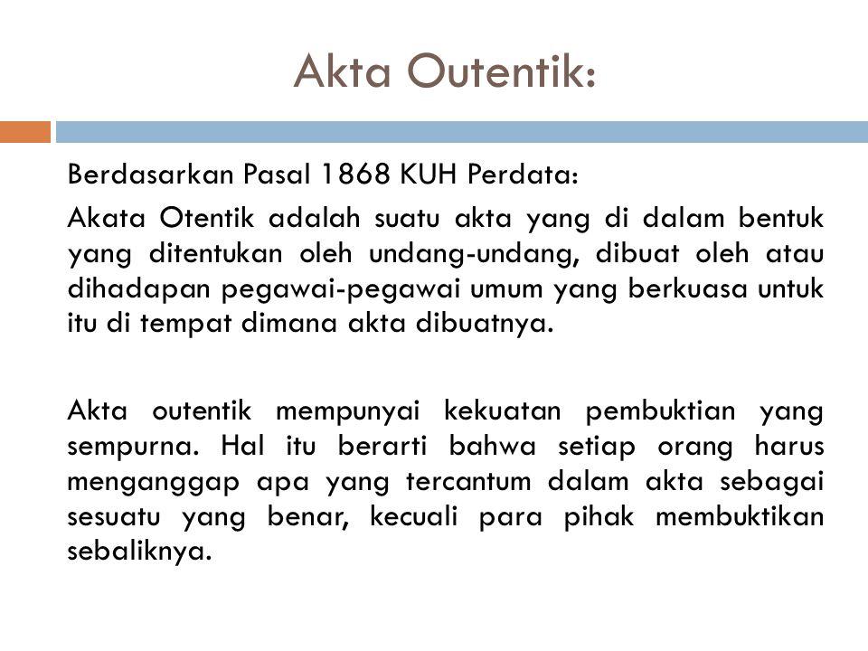 Akta Outentik: