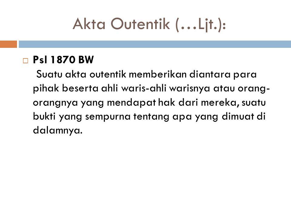 Akta Outentik (…Ljt.):