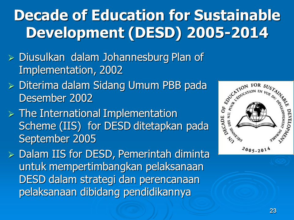 Decade of Education for Sustainable Development (DESD) 2005-2014
