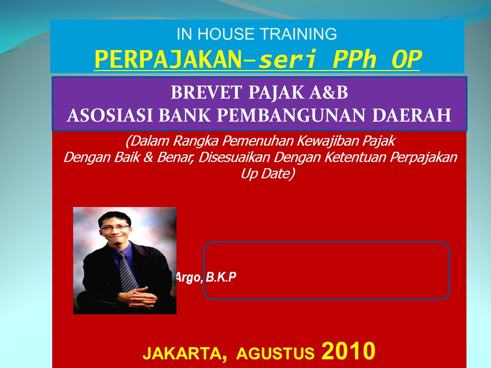 IN HOUSE TRAINING PERPAJAKAN–seri PPh OP