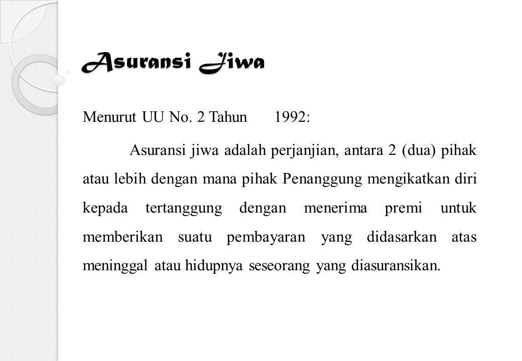 Asuransi Jiwa Menurut UU No. 2 Tahun 1992: