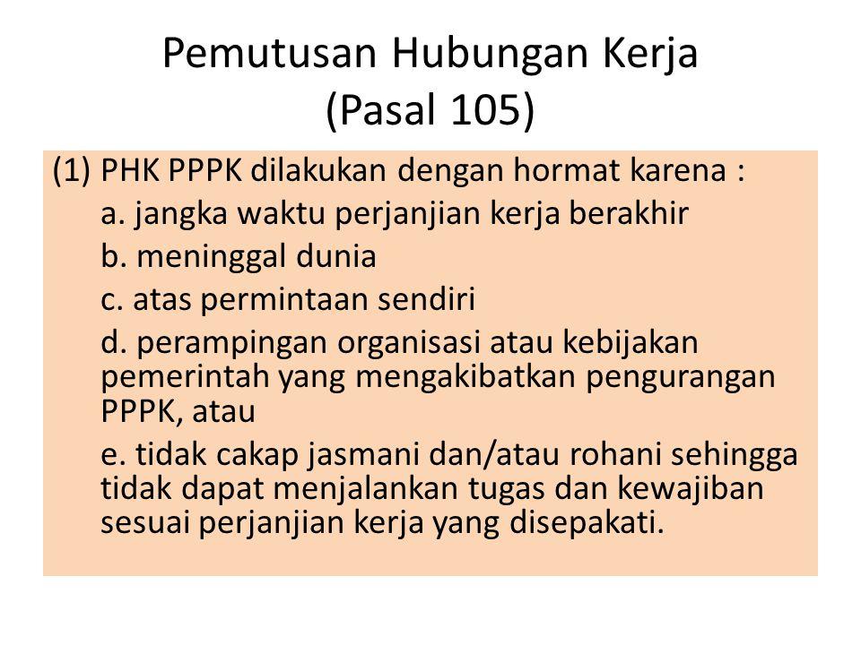 Pemutusan Hubungan Kerja (Pasal 105)