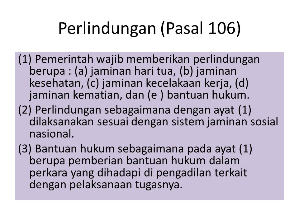 Perlindungan (Pasal 106)