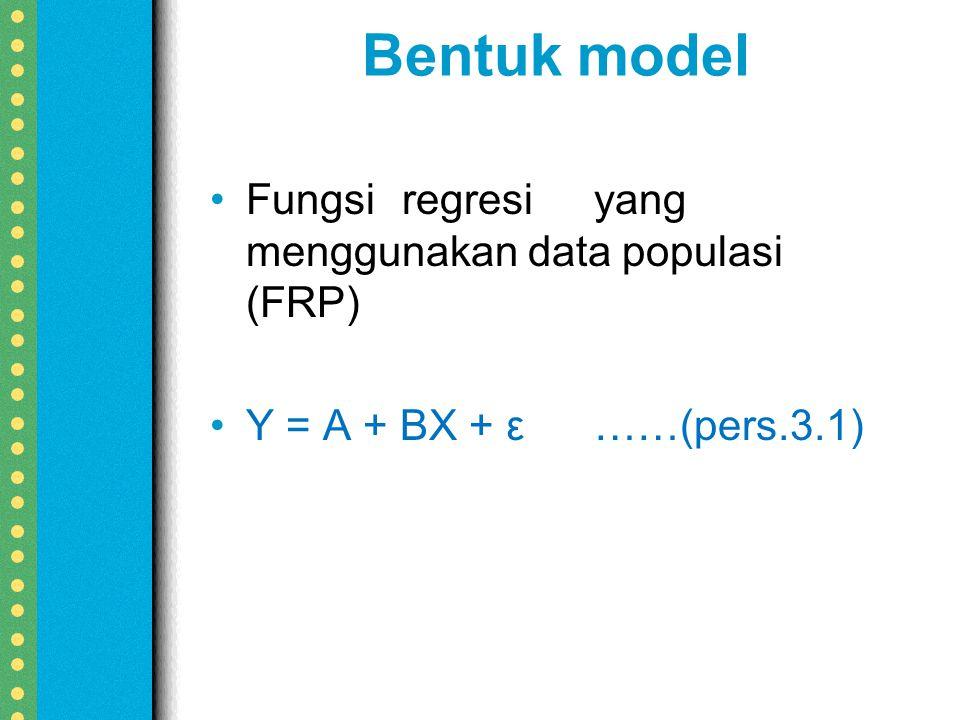Bentuk model Fungsi regresi yang menggunakan data populasi (FRP)