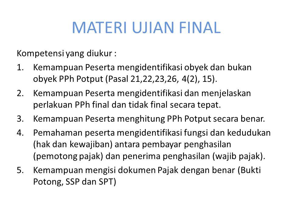 MATERI UJIAN FINAL Kompetensi yang diukur :