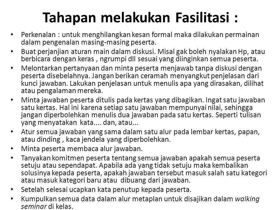 Tahapan melakukan Fasilitasi :