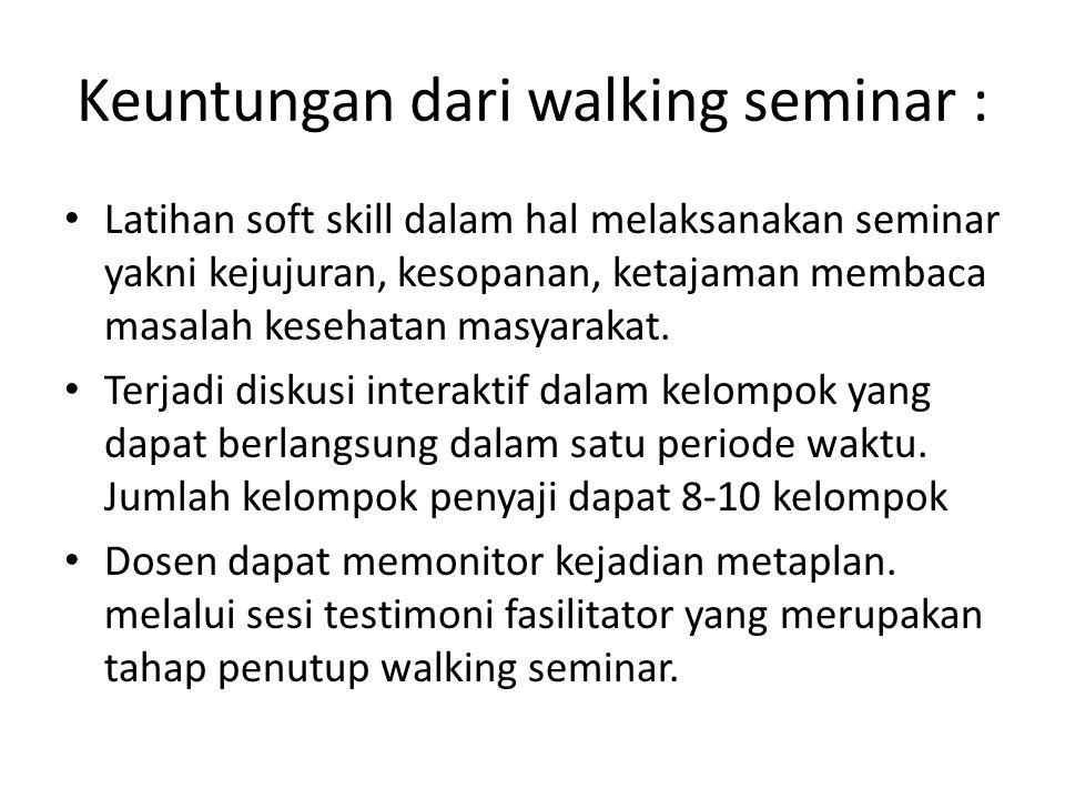 Keuntungan dari walking seminar :