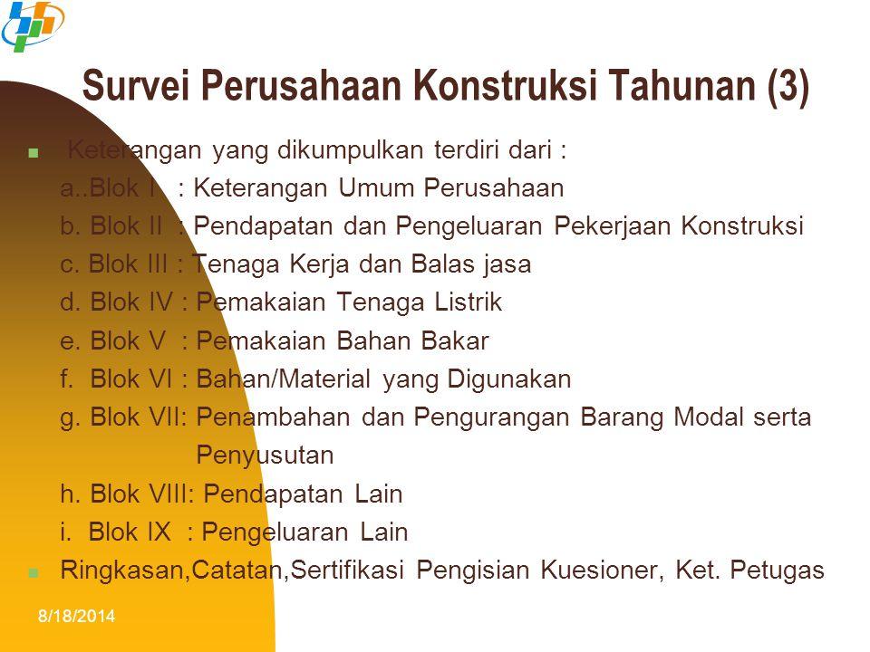 Survei Perusahaan Konstruksi Tahunan (3)