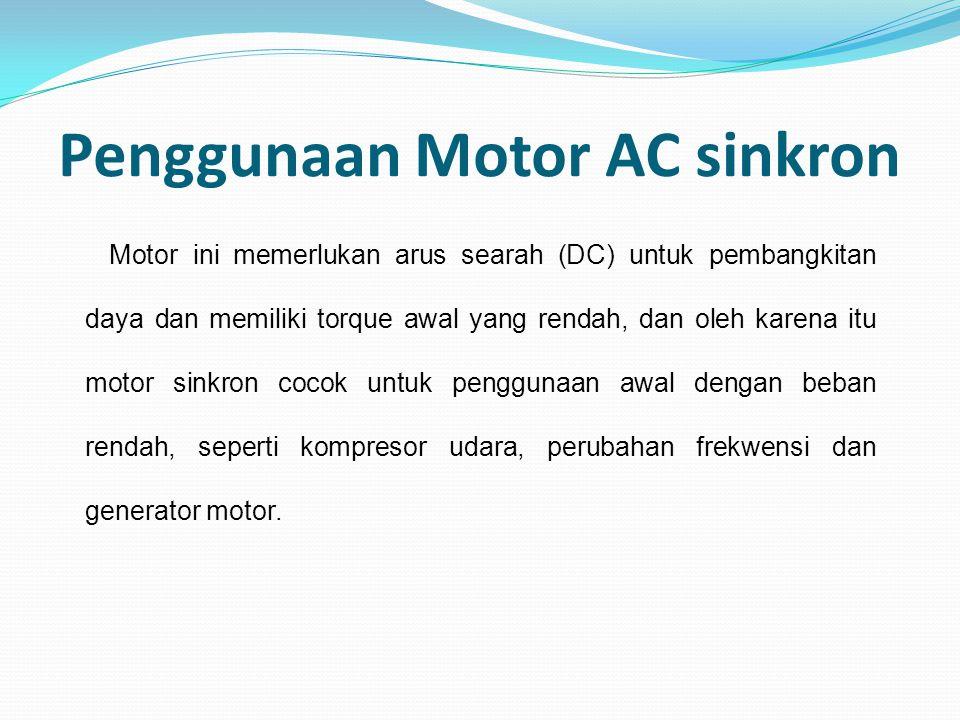 Penggunaan Motor AC sinkron
