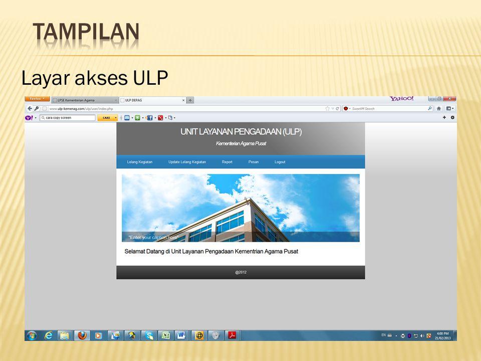 Tampilan Layar akses ULP