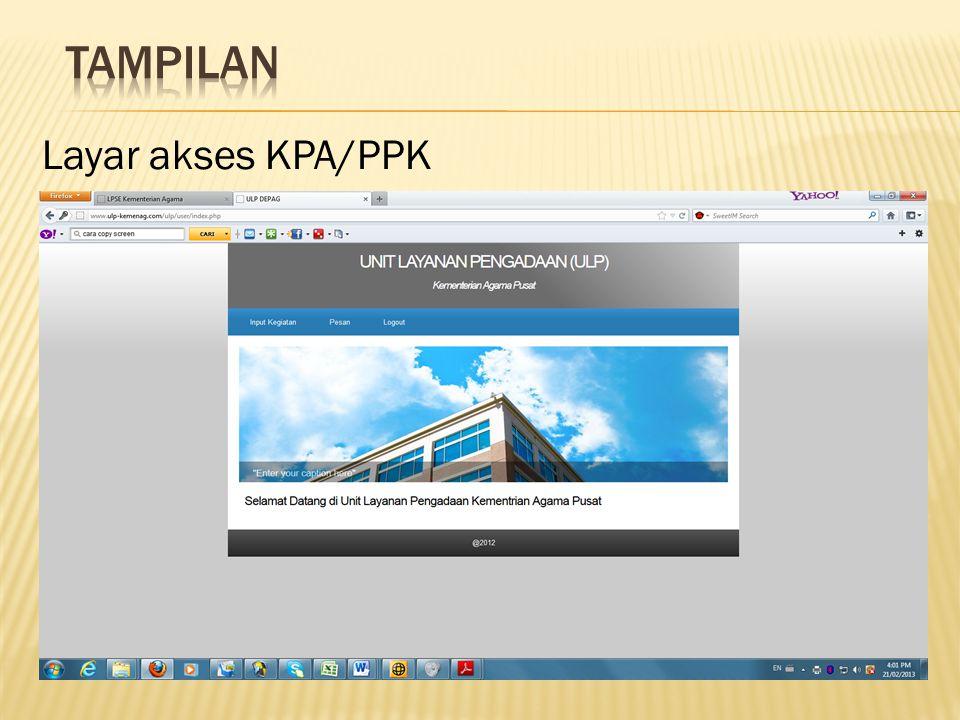 Tampilan Layar akses KPA/PPK