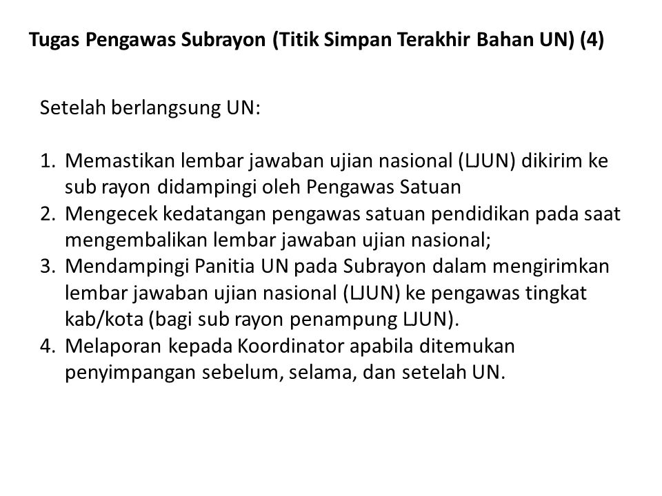 Tugas Pengawas Subrayon (Titik Simpan Terakhir Bahan UN) (4)
