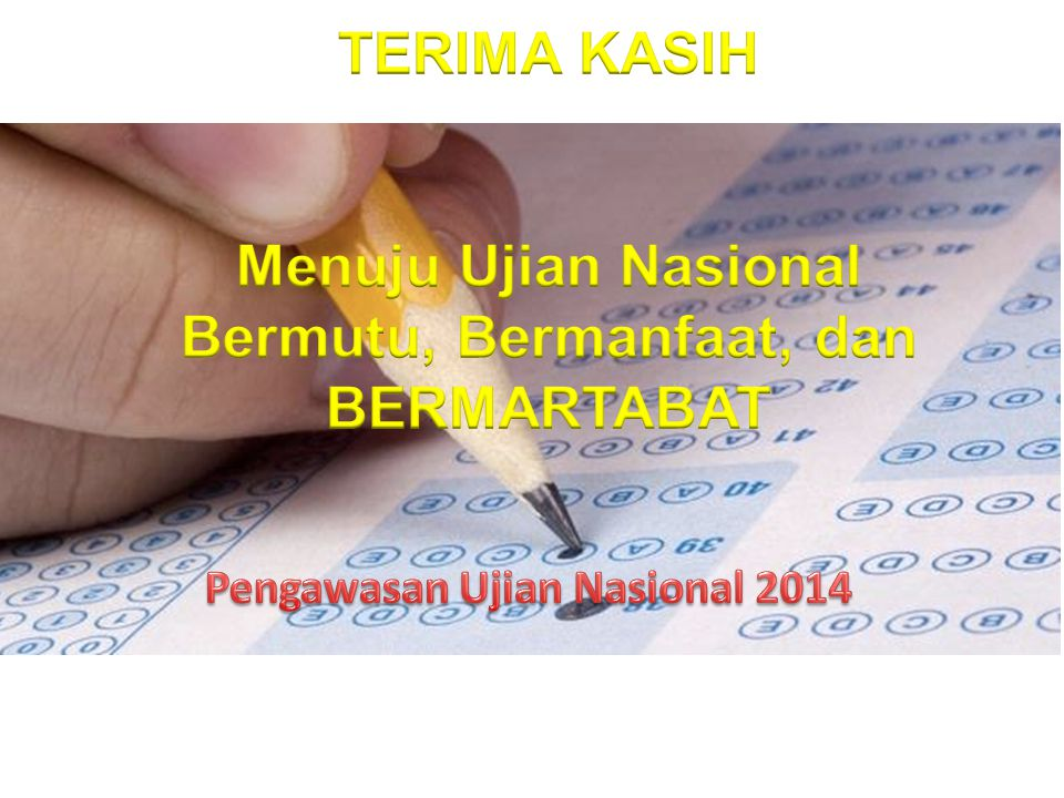 Pengawasan Ujian Nasional 2014