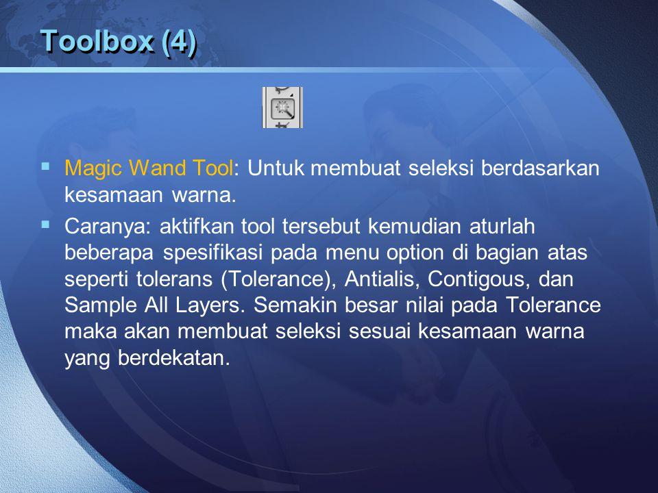 Toolbox (4) Magic Wand Tool: Untuk membuat seleksi berdasarkan kesamaan warna.