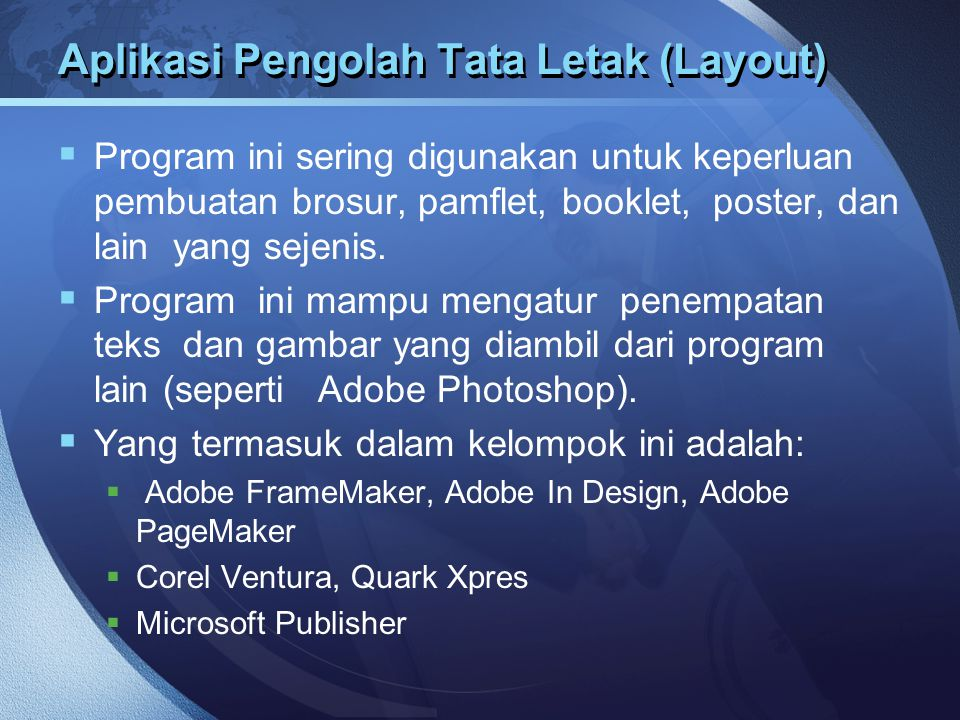 Aplikasi Pengolah Tata Letak (Layout)