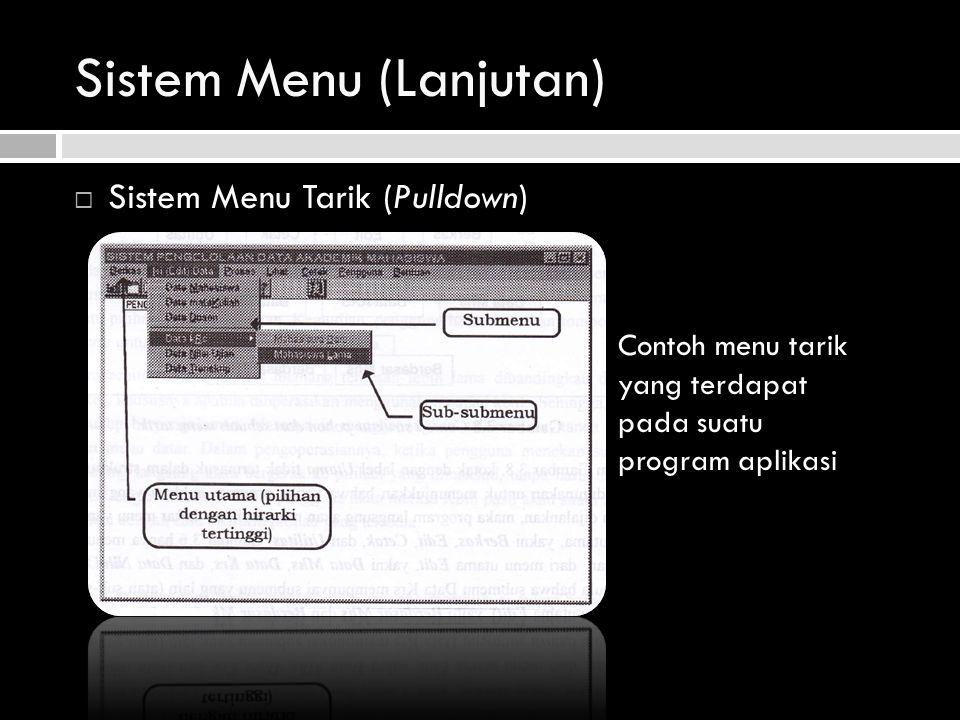 Sistem Menu (Lanjutan)