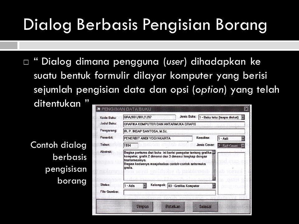 Dialog Berbasis Pengisian Borang