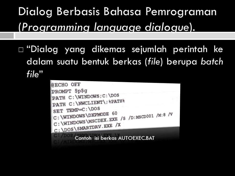 Dialog Berbasis Bahasa Pemrograman (Programming language dialogue).