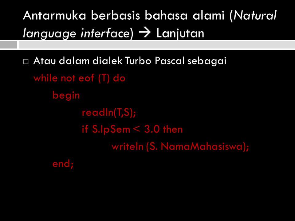 Antarmuka berbasis bahasa alami (Natural language interface)  Lanjutan