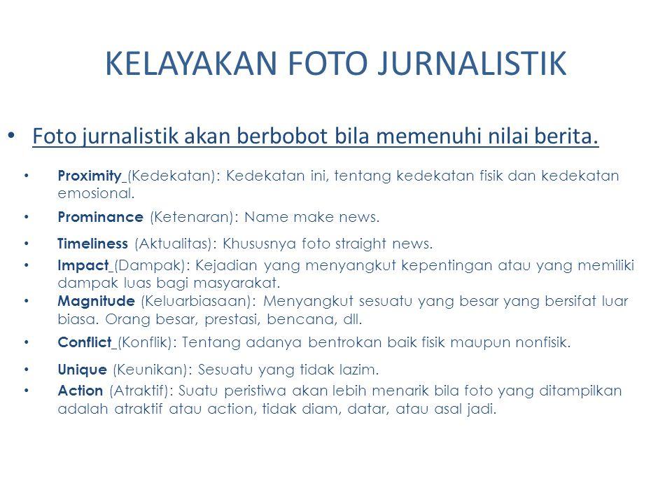KELAYAKAN FOTO JURNALISTIK