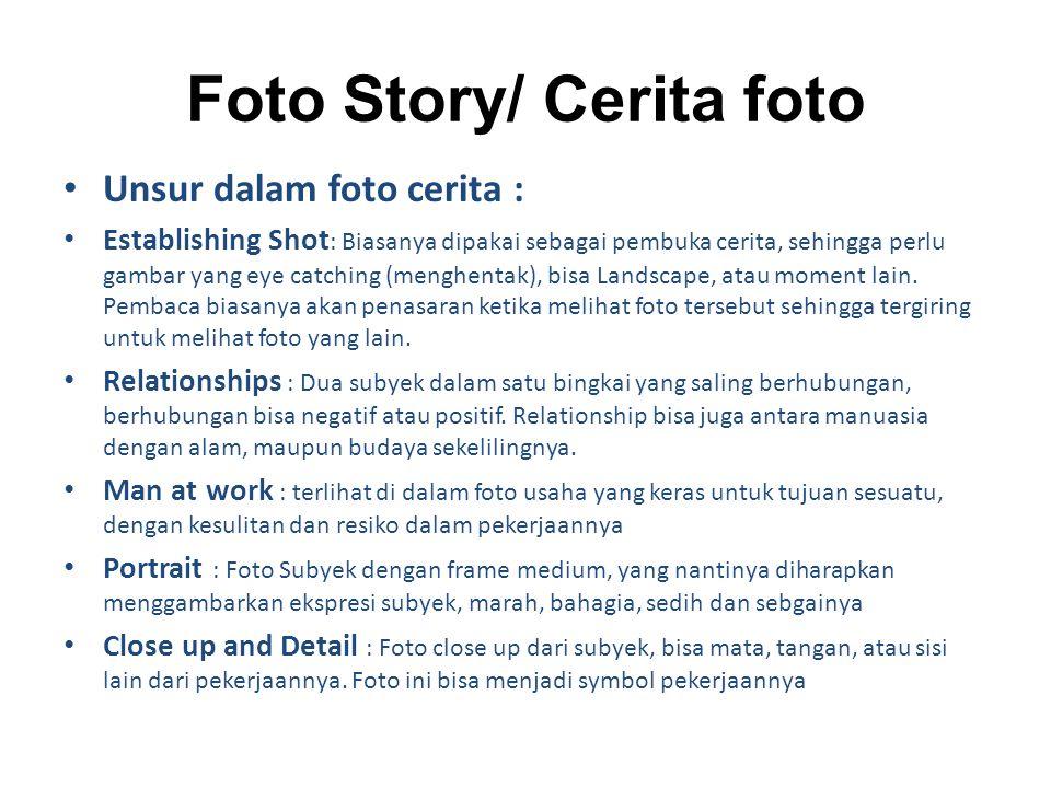 Foto Story/ Cerita foto