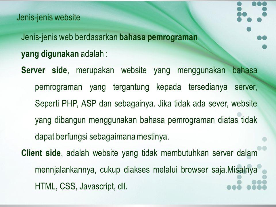 Jenis-jenis website Jenis-jenis web berdasarkan bahasa pemrograman. yang digunakan adalah :