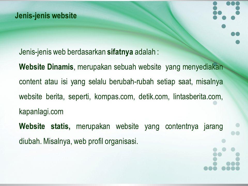 Jenis-jenis website Jenis-jenis web berdasarkan sifatnya adalah :