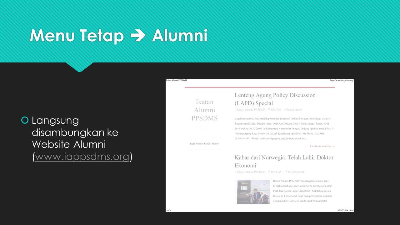 Menu Tetap  Alumni Langsung disambungkan ke Website Alumni (www.iappsdms.org)
