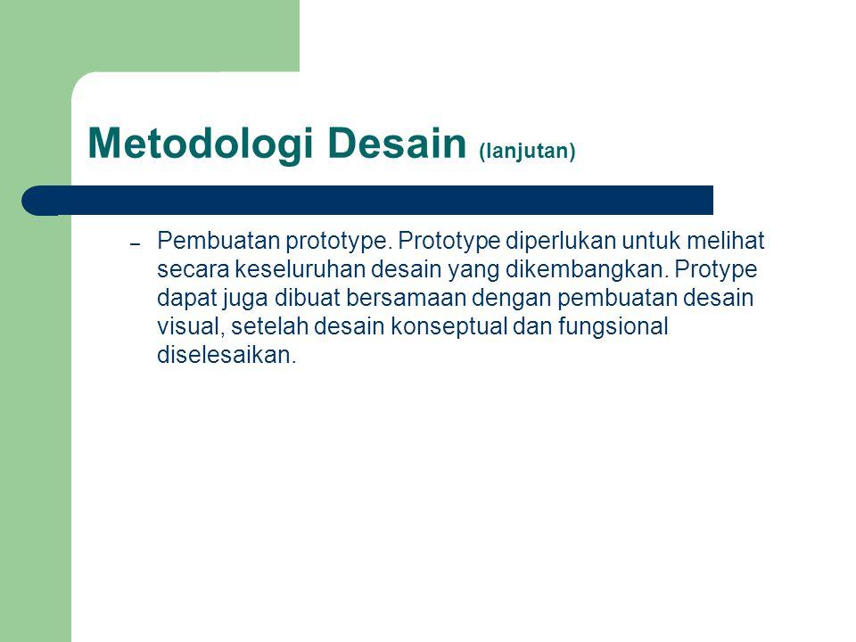 Metodologi Desain (lanjutan)