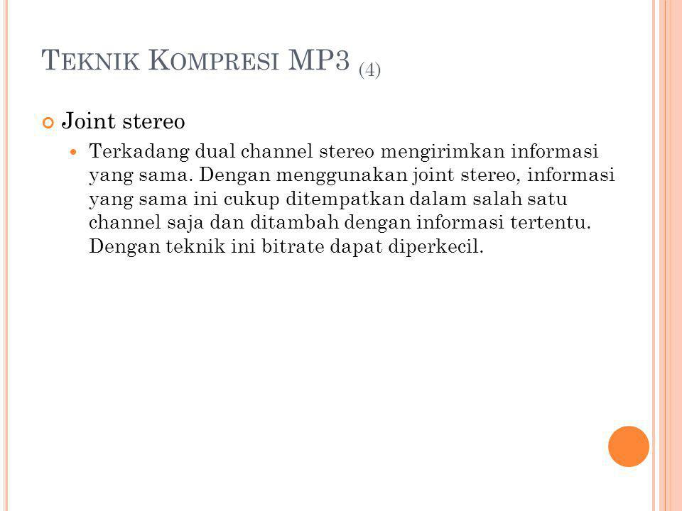 Teknik Kompresi MP3 (4) Joint stereo