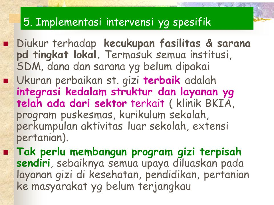 5. Implementasi intervensi yg spesifik