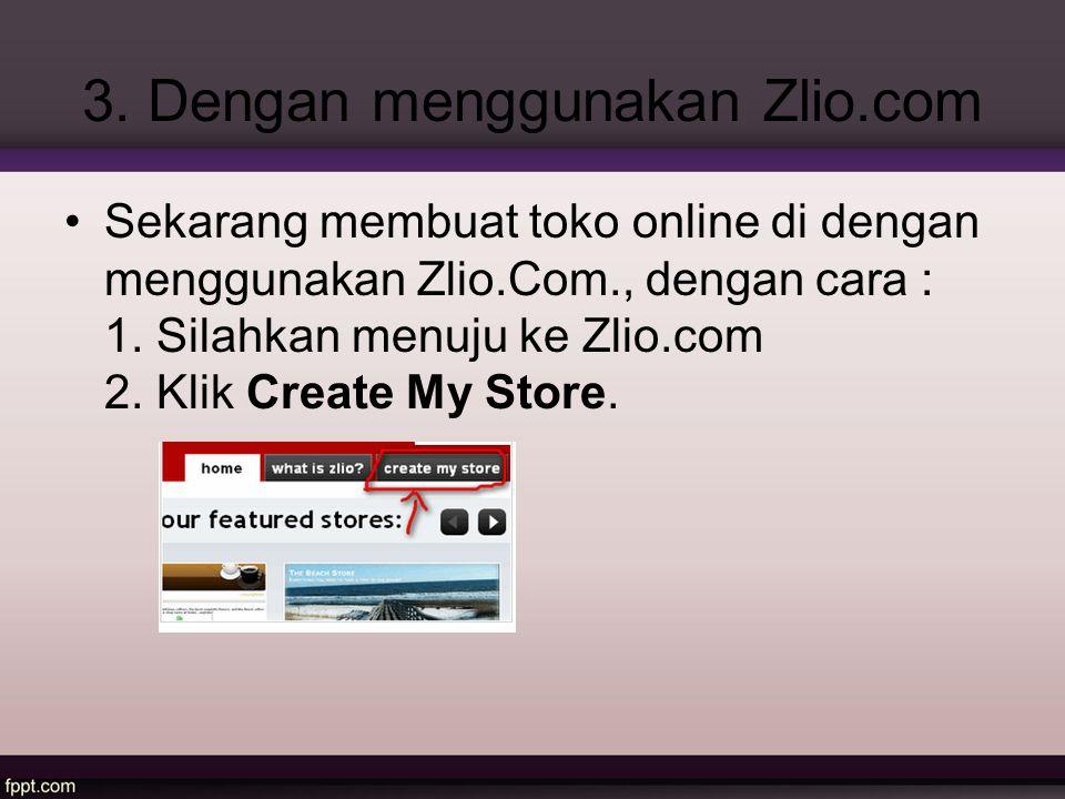 3. Dengan menggunakan Zlio.com