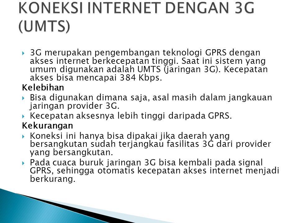 KONEKSI INTERNET DENGAN 3G (UMTS)