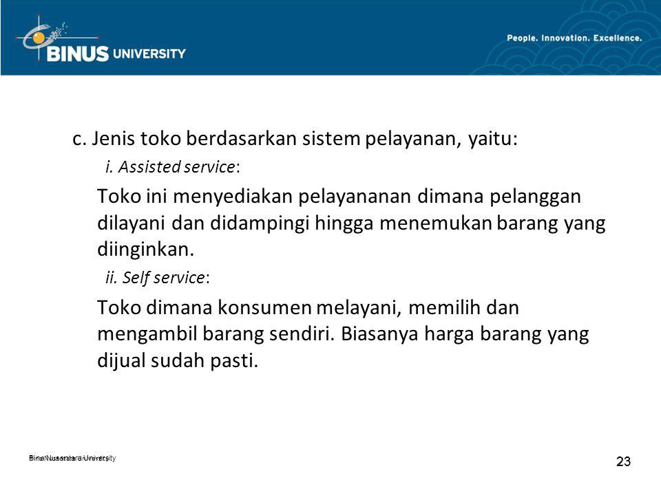 c. Jenis toko berdasarkan sistem pelayanan, yaitu: