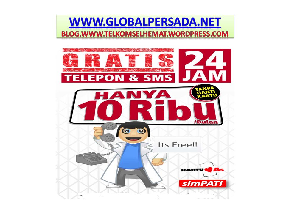 WWW.GLOBALPERSADA.NET BLOG.WWW.TELKOMSELHEMAT.WORDPRESS.COM