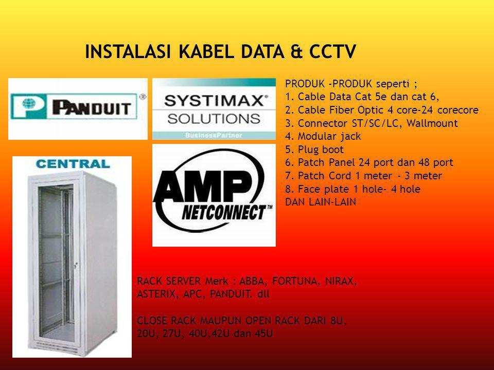 INSTALASI KABEL DATA & CCTV
