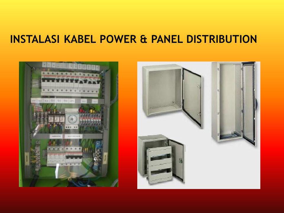 INSTALASI KABEL POWER & PANEL DISTRIBUTION