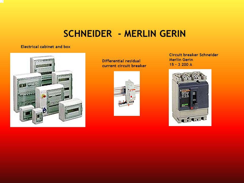 SCHNEIDER - MERLIN GERIN