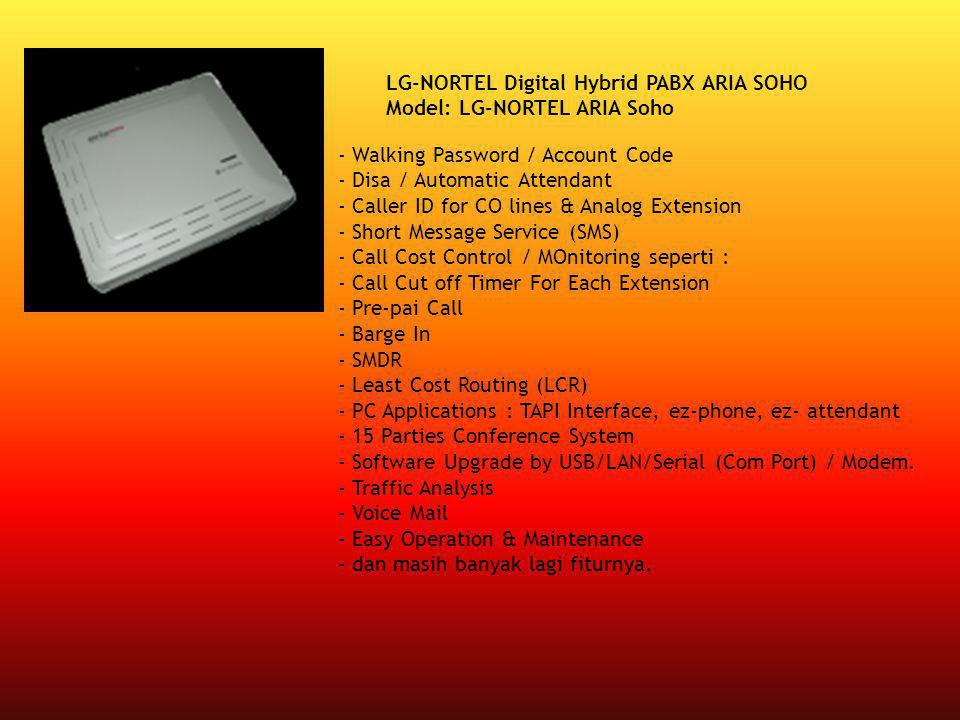 LG-NORTEL Digital Hybrid PABX ARIA SOHO Model: LG-NORTEL ARIA Soho