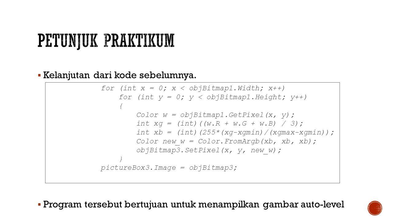 Petunjuk Praktikum Kelanjutan dari kode sebelumnya.