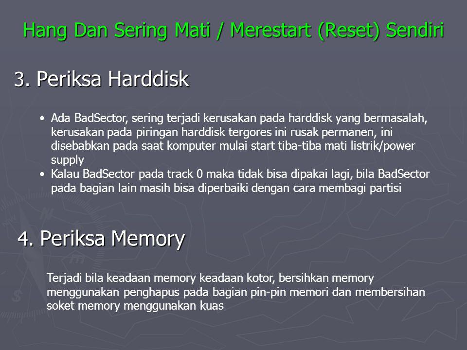 Hang Dan Sering Mati / Merestart (Reset) Sendiri