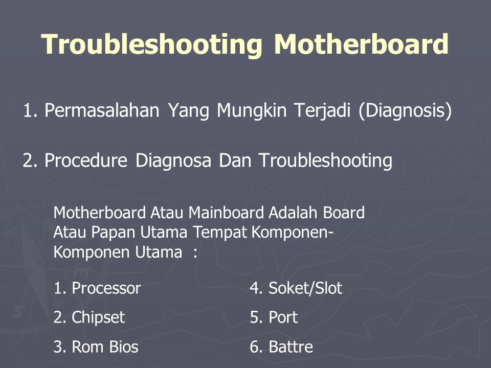 Troubleshooting Motherboard
