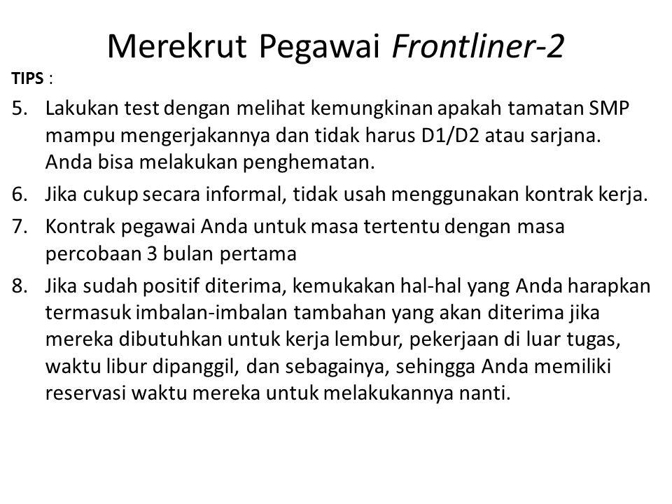 Merekrut Pegawai Frontliner-2