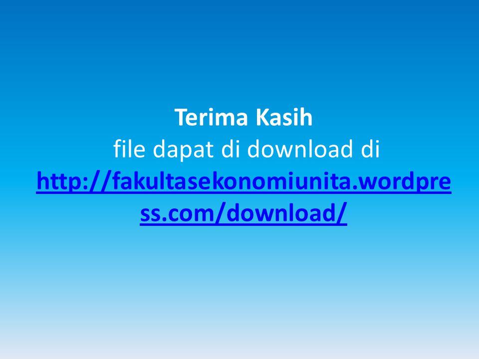 Terima Kasih file dapat di download di http://fakultasekonomiunita