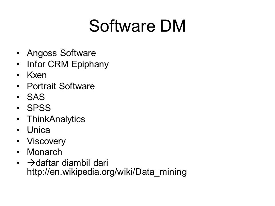 Software DM Angoss Software Infor CRM Epiphany Kxen Portrait Software