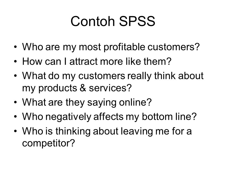 Contoh SPSS Who are my most profitable customers