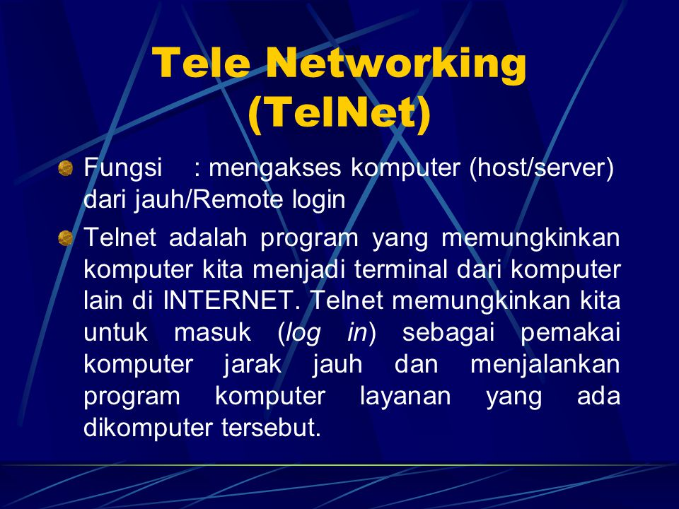Tele Networking (TelNet)