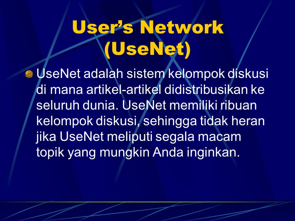 User's Network (UseNet)